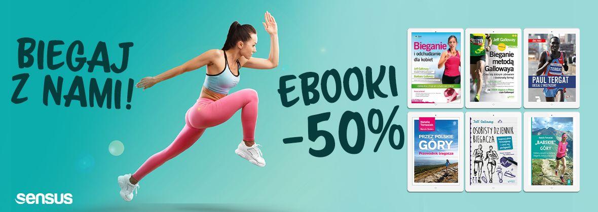 Promocja na ebooki Biegaj z nami EBOOKI -50%